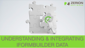 Understanding-Integrating-iFormBuilder-Data